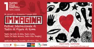 IMMAGINA Festival Internazionale di Teatro di Figura di Roma