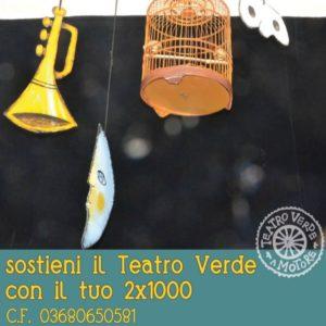 2×1000 –  SOSTIENI il TEATRO VERDE